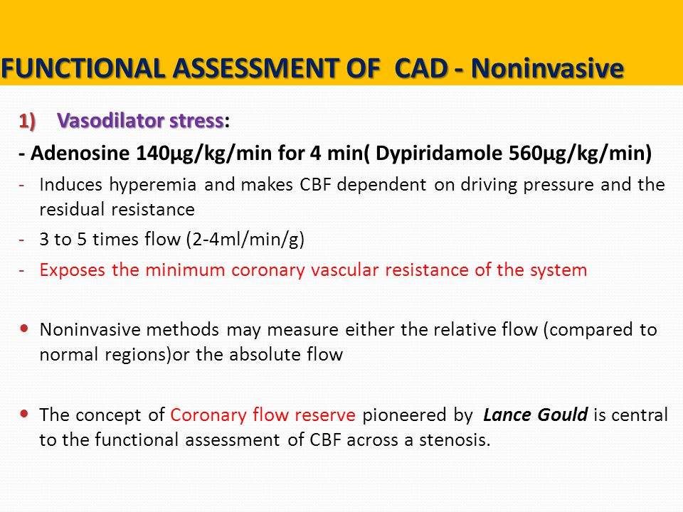 FUNCTIONAL ASSESSMENT OF CAD - Noninvasive
