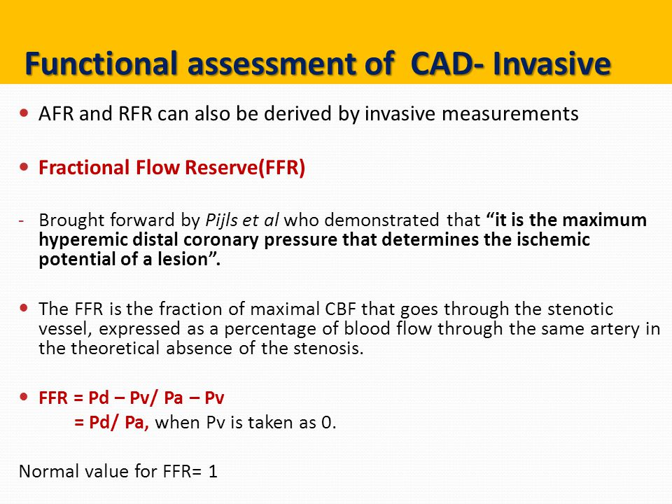 Functional assessment of CAD- Invasive