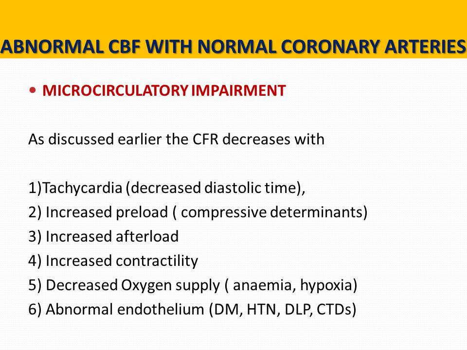 ABNORMAL CBF WITH NORMAL CORONARY ARTERIES