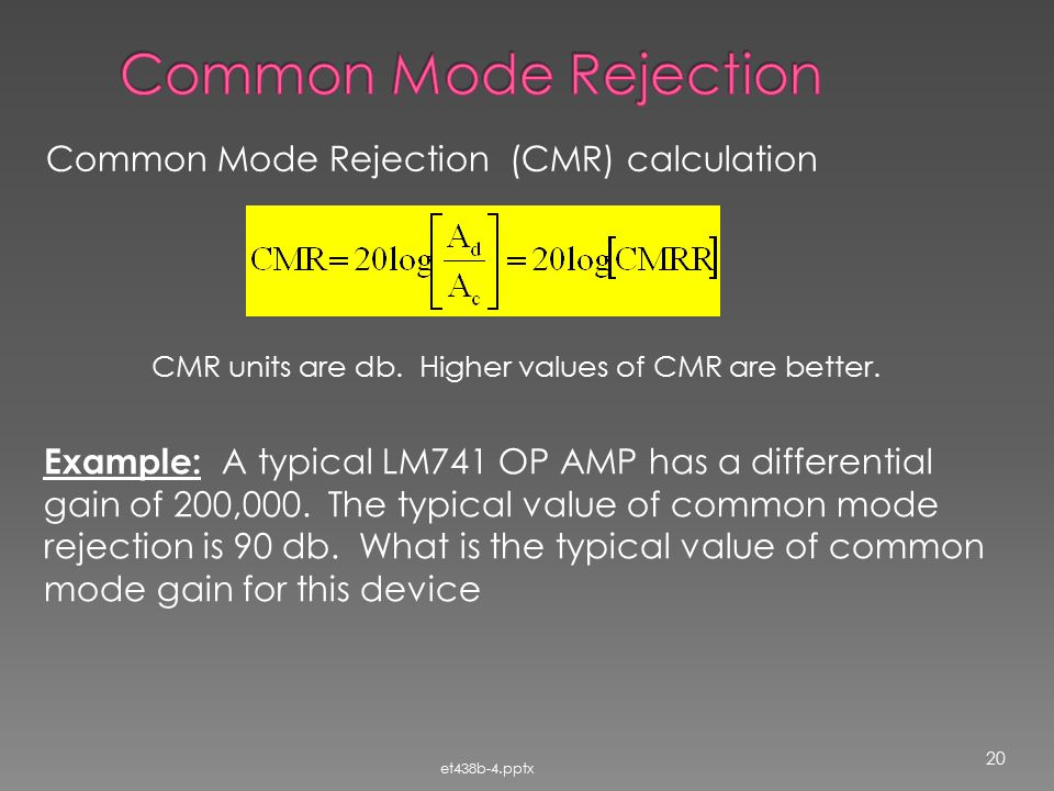 Common Mode Rejection Common Mode Rejection (CMR) calculation