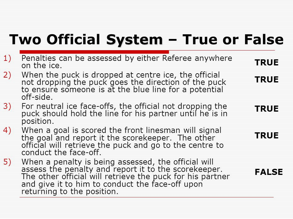 Two Official System – True or False