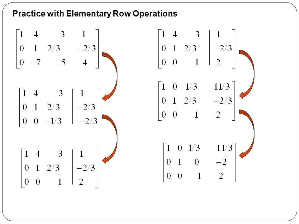 Practice with Elementary Row Operations