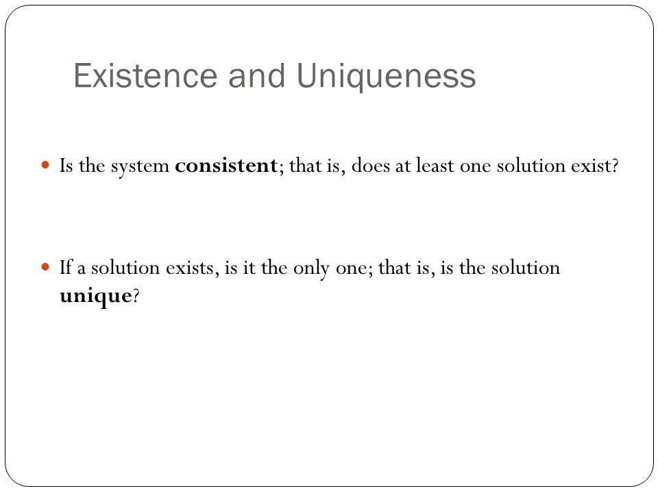 Existence and Uniqueness