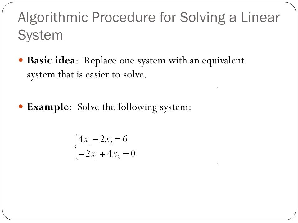 Algorithmic Procedure for Solving a Linear System