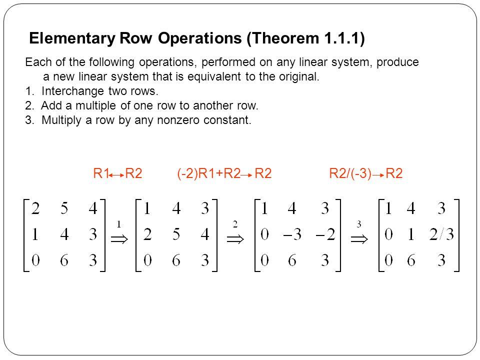 Elementary Row Operations (Theorem 1.1.1)
