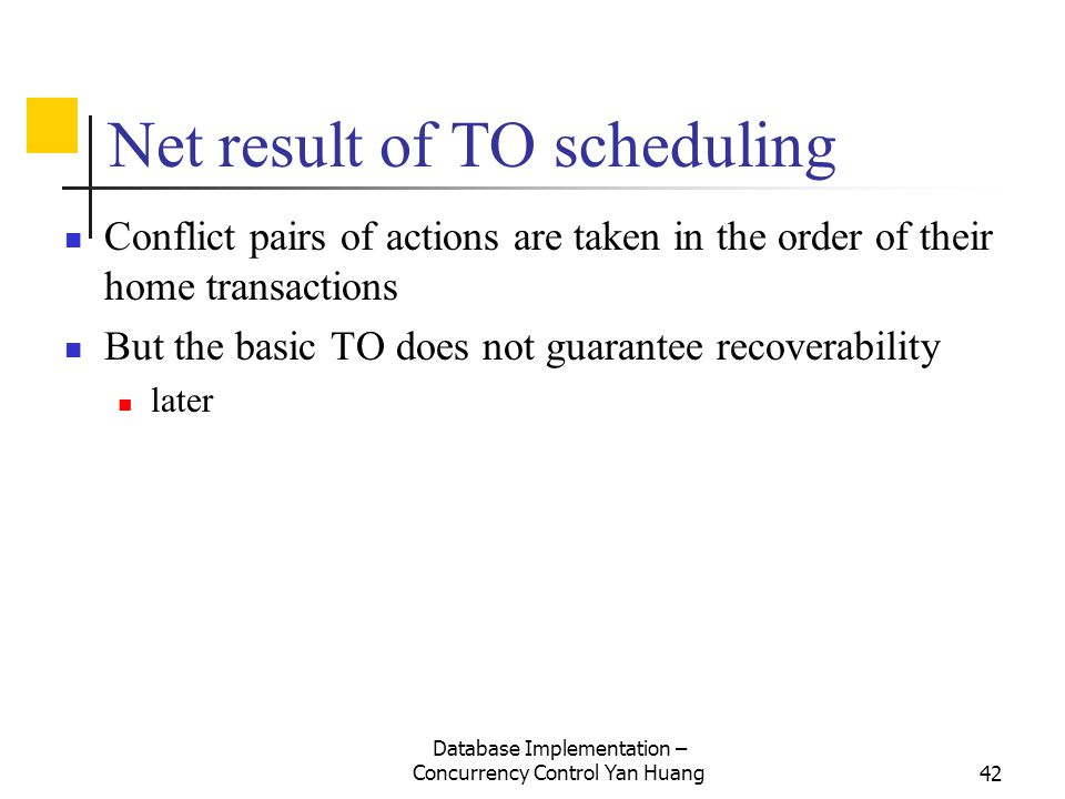 Net result of TO scheduling