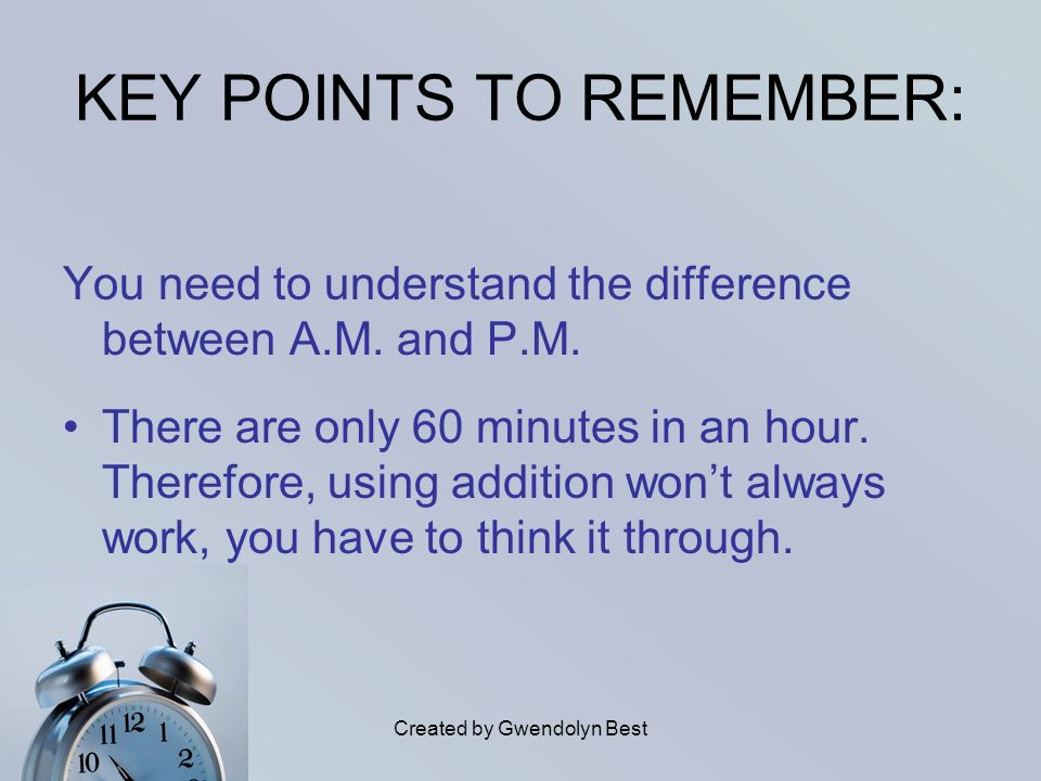 KEY POINTS TO REMEMBER:
