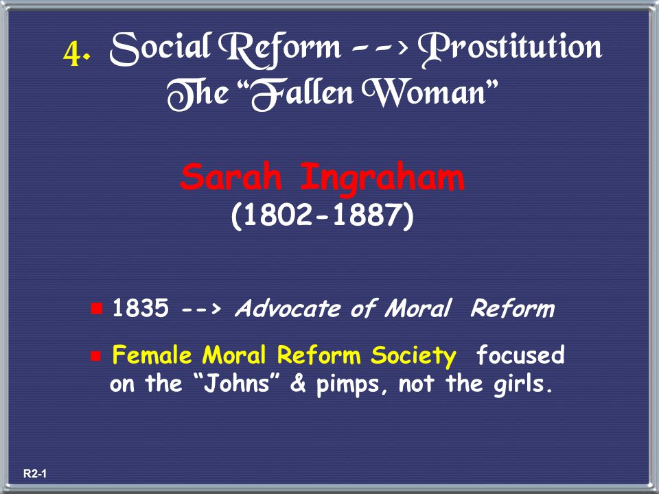 4. Social Reform --> Prostitution The Fallen Woman