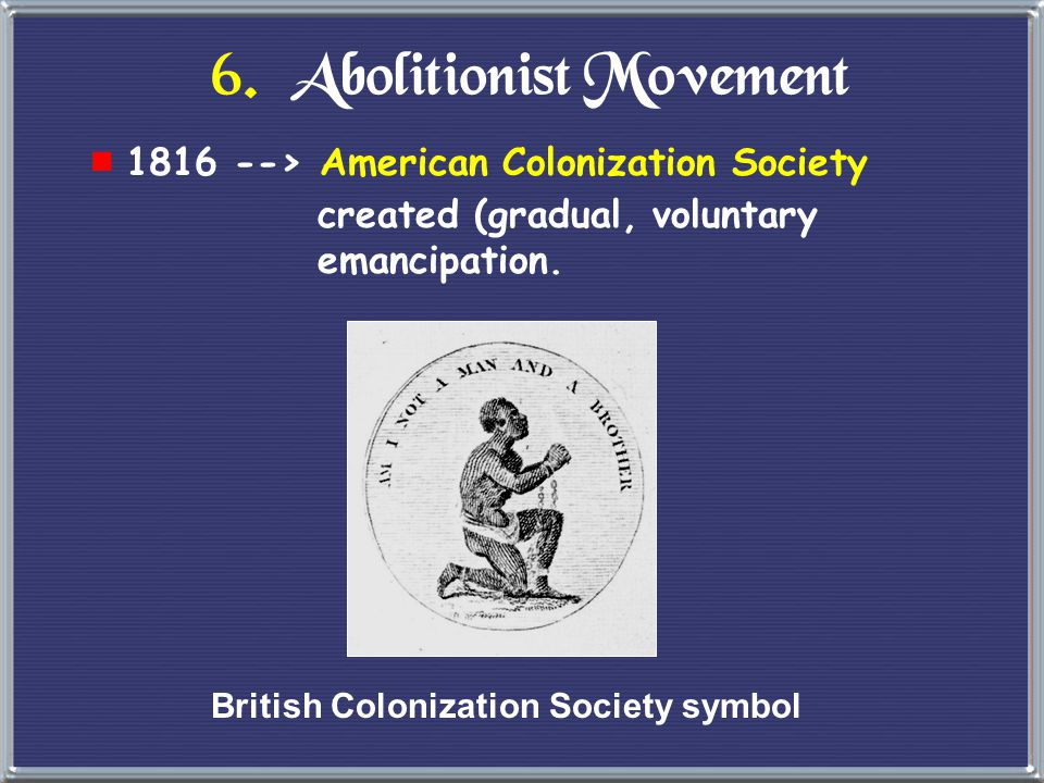6. Abolitionist Movement