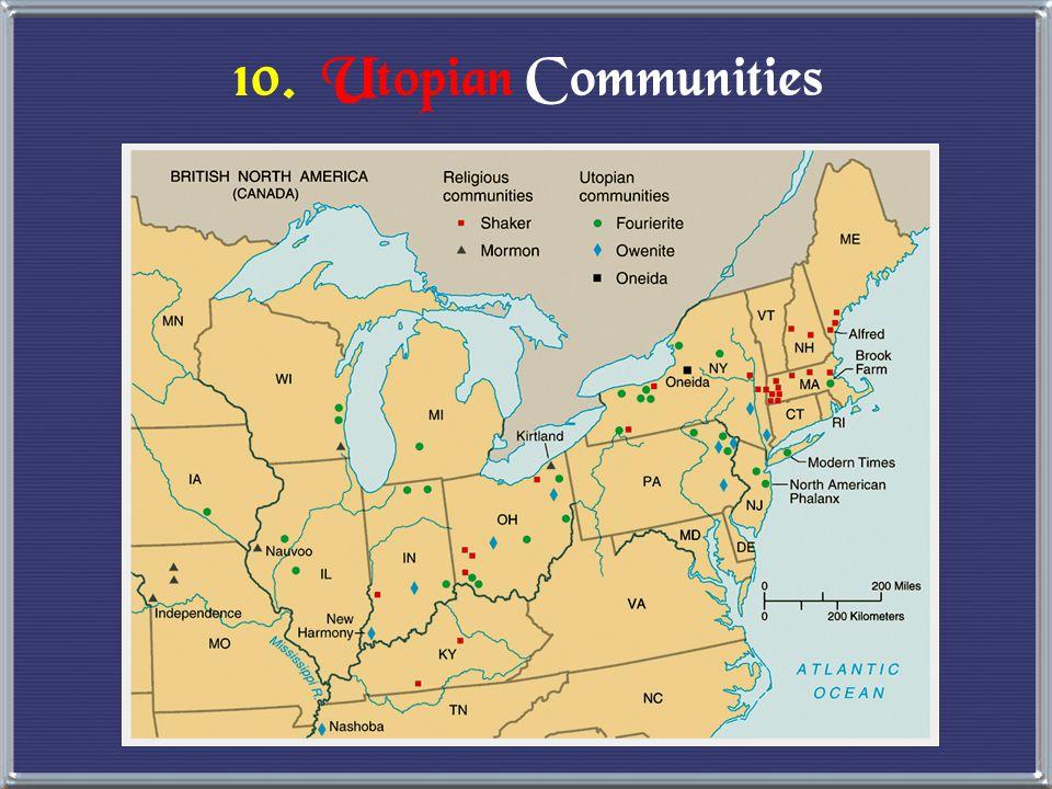 10. Utopian Communities