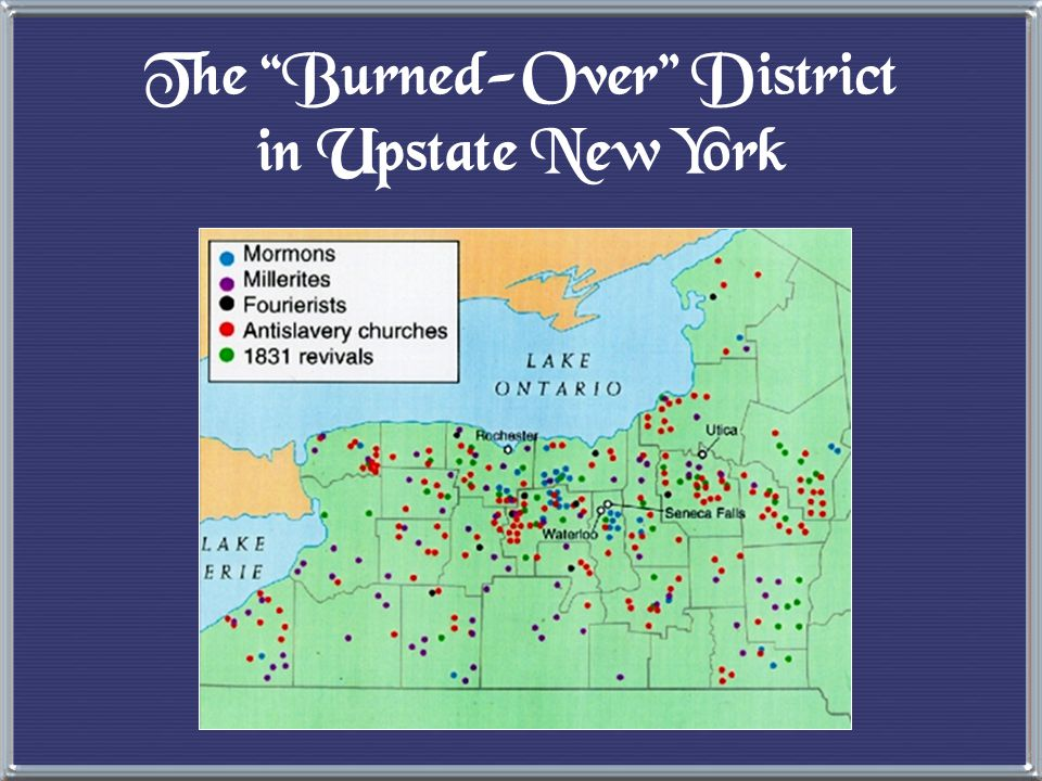 The Burned-Over District in Upstate New York