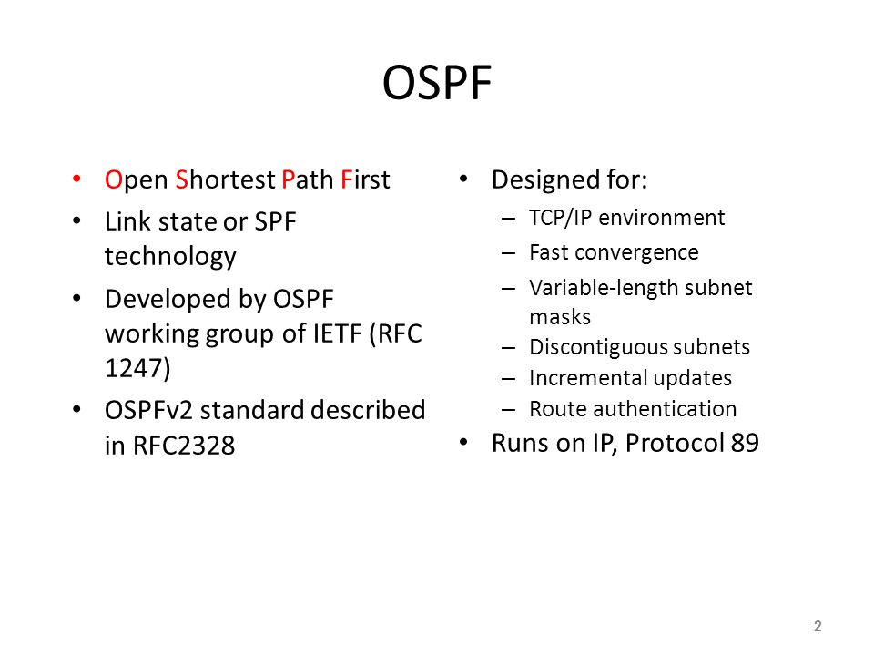 OSPF Open Shortest Path First Link state or SPF technology