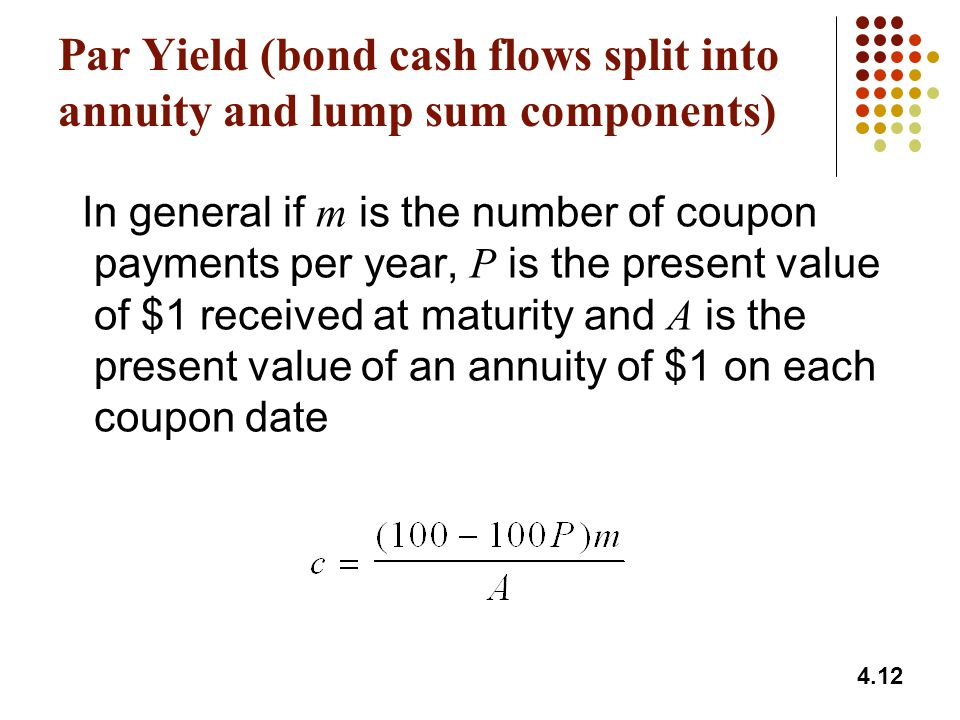Par Yield (bond cash flows split into annuity and lump sum components)