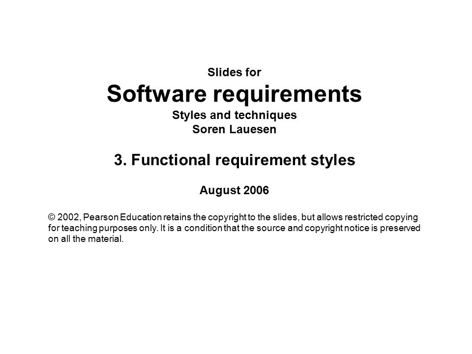 Software requirements 3. Functional requirement styles