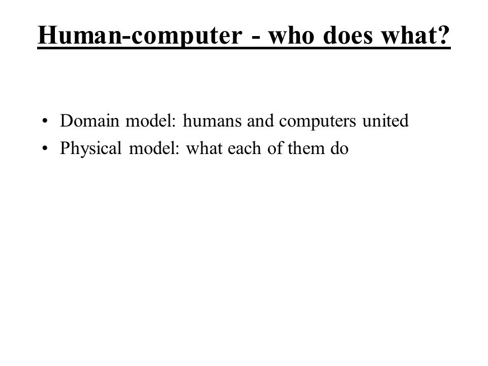 Human-computer - who does what