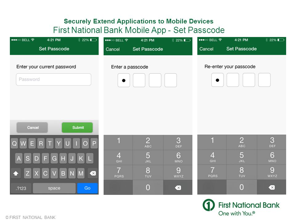 Securely Extend Applications to Mobile Devices First National Bank Mobile App - Set Passcode
