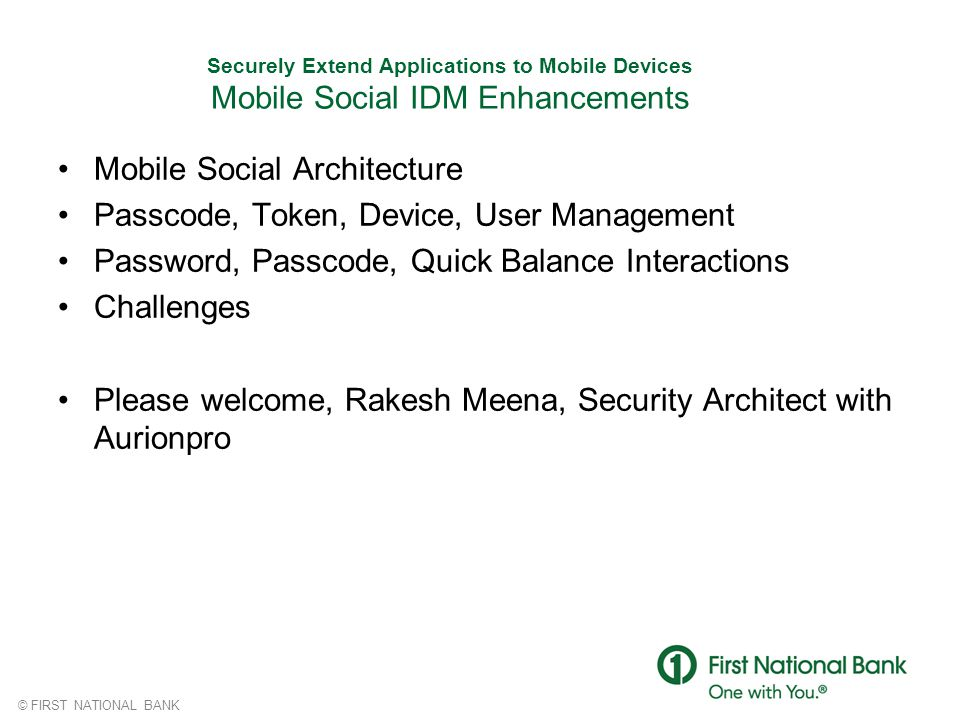 Mobile Social Architecture Passcode, Token, Device, User Management