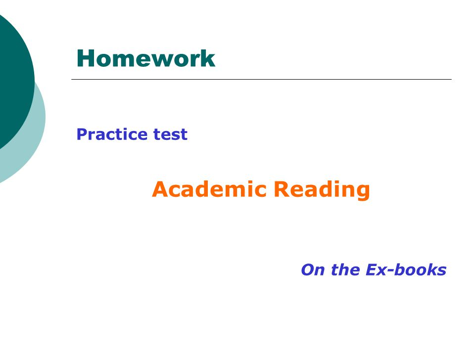 Homework Practice test Academic Reading On the Ex-books