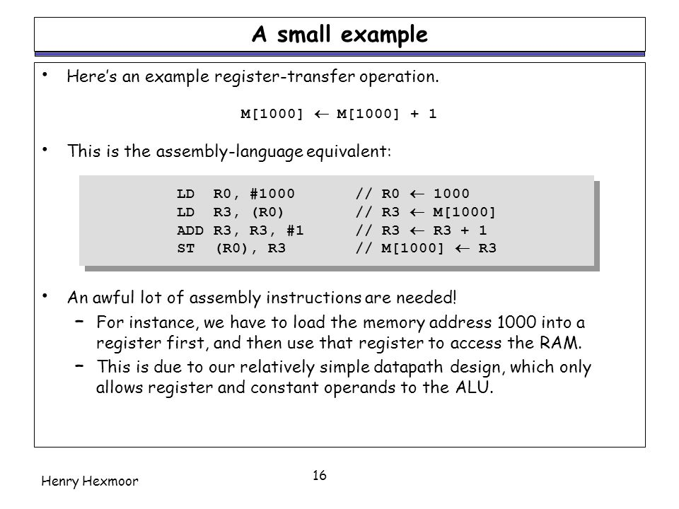 A small example Here's an example register-transfer operation.