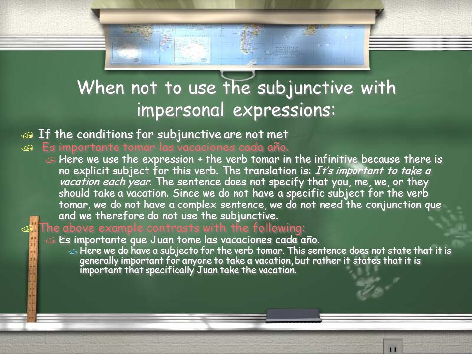 When not to use the subjunctive with impersonal expressions: