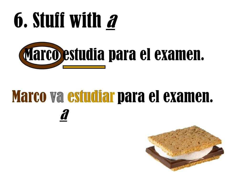6. Stuff with a Marco estudia para el examen.