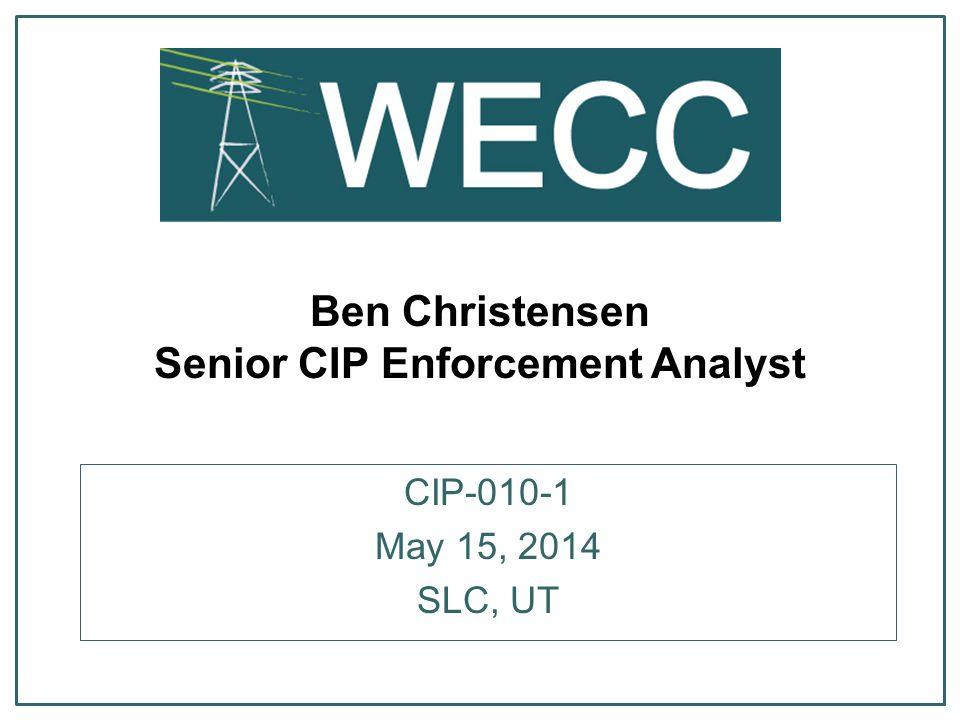 Ben Christensen Senior CIP Enforcement Analyst