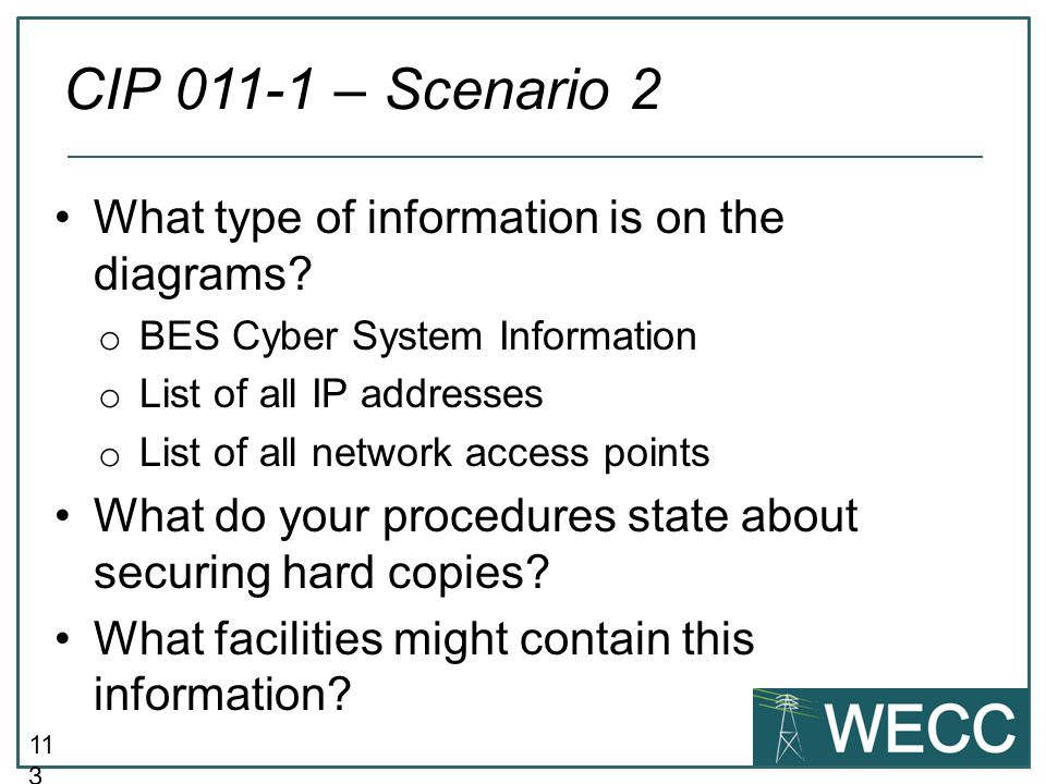 CIP 011-1 – Scenario 2 What type of information is on the diagrams