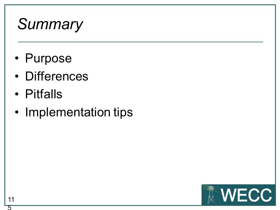 Summary Purpose Differences Pitfalls Implementation tips