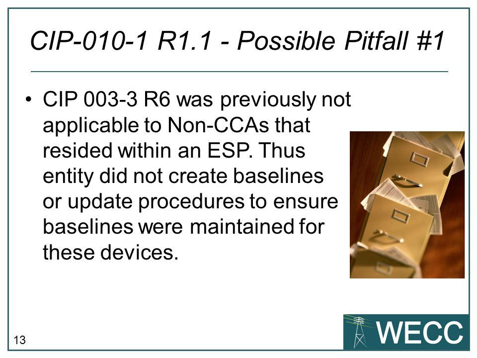 CIP-010-1 R1.1 - Possible Pitfall #1