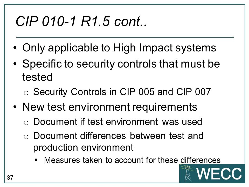 CIP 010-1 R1.5 cont.. Only applicable to High Impact systems