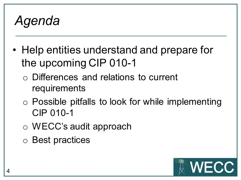 Agenda Help entities understand and prepare for the upcoming CIP 010-1