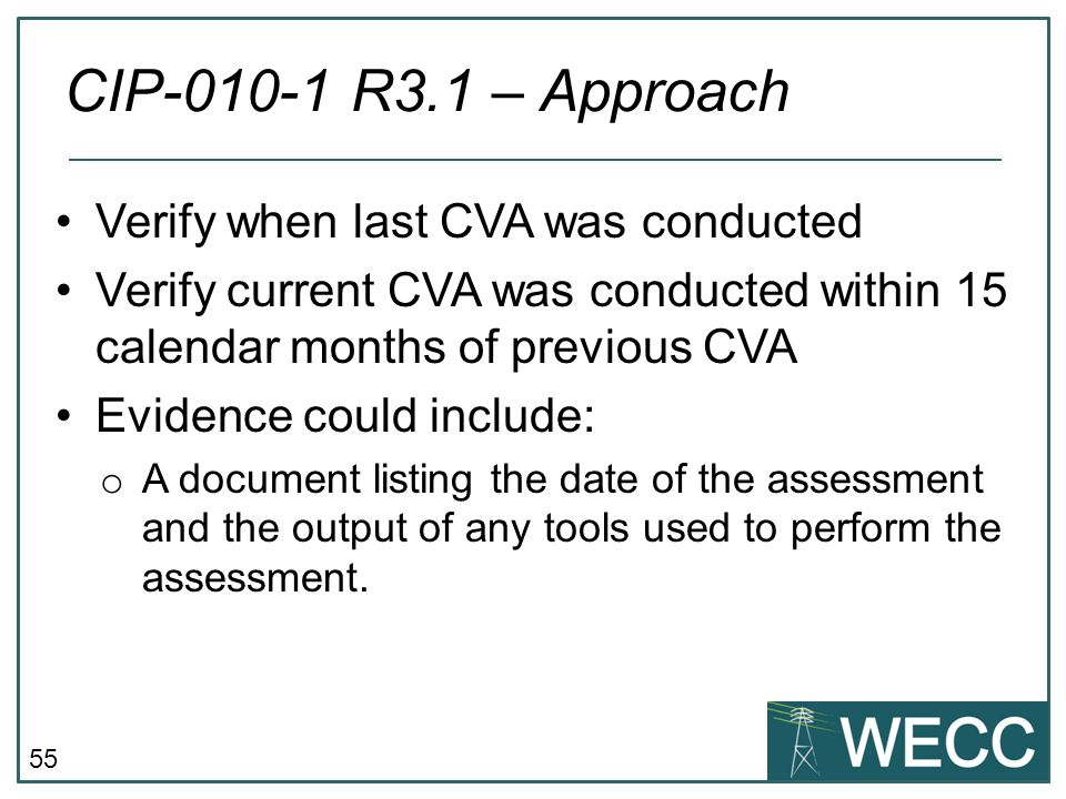 CIP-010-1 R3.1 – Approach Verify when last CVA was conducted