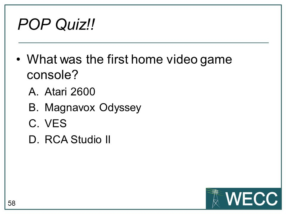 POP Quiz!! What was the first home video game console Atari 2600