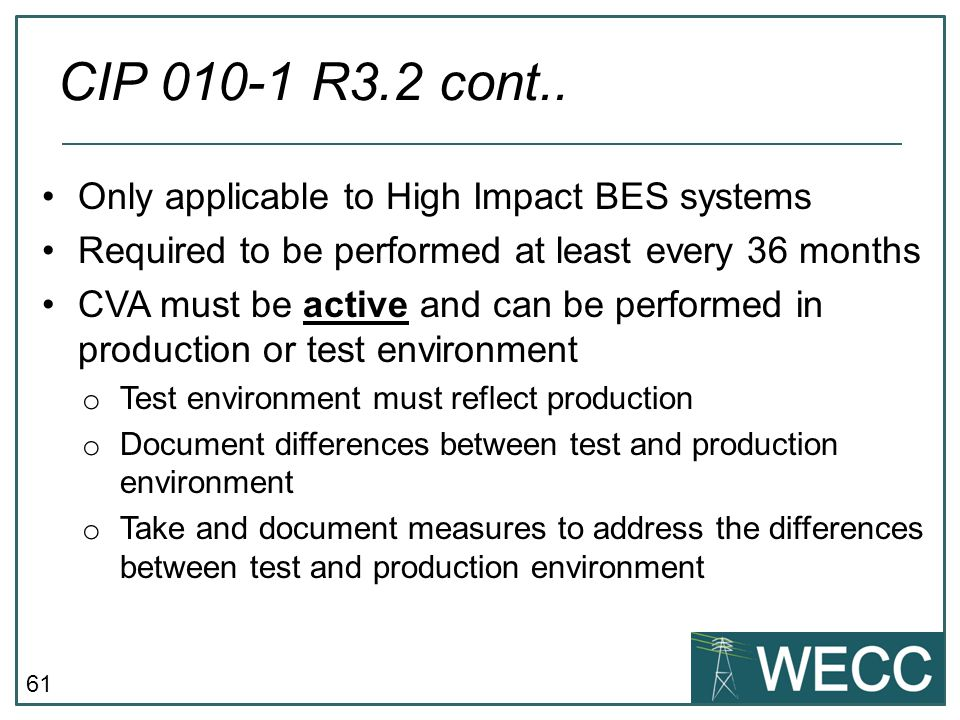 CIP 010-1 R3.2 cont.. Only applicable to High Impact BES systems