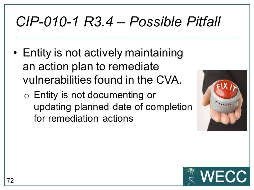 CIP-010-1 R3.4 – Possible Pitfall