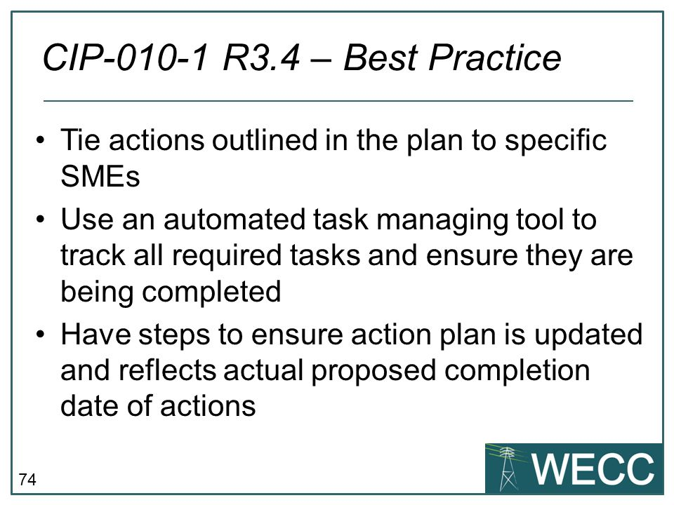 CIP-010-1 R3.4 – Best Practice Tie actions outlined in the plan to specific SMEs.