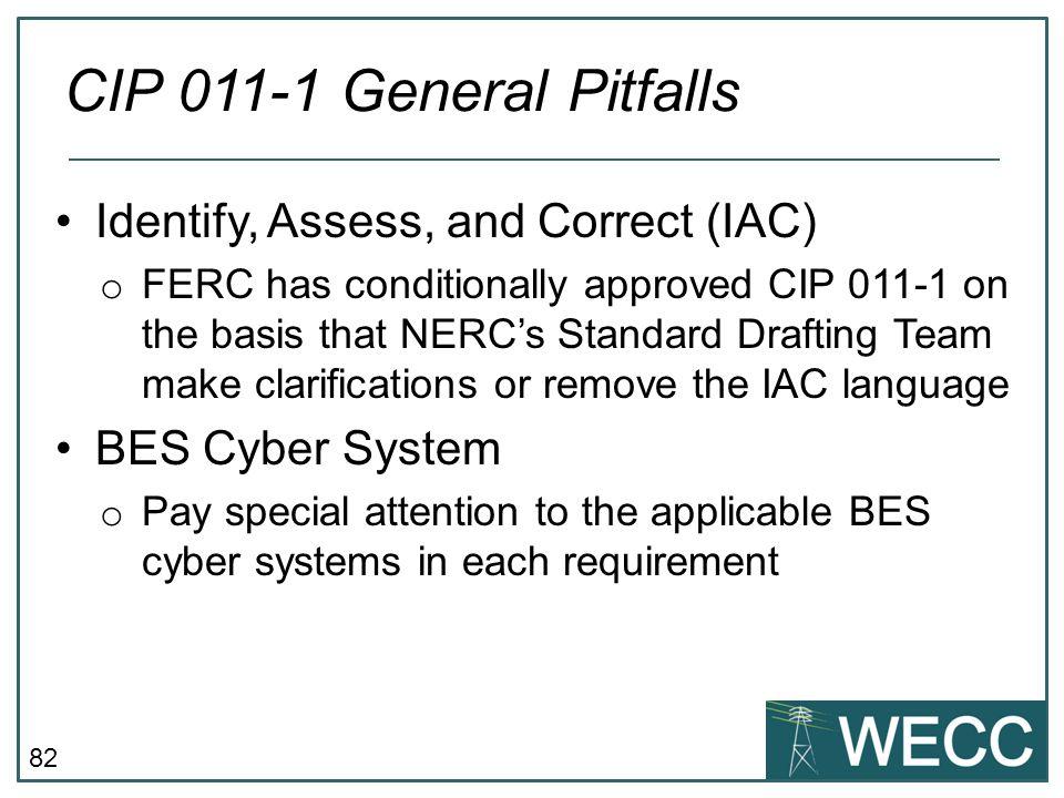 CIP 011-1 General Pitfalls Identify, Assess, and Correct (IAC)