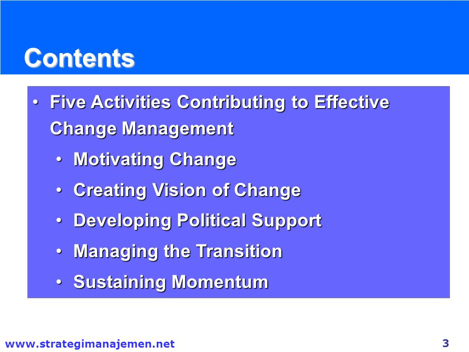 Contents Five Activities Contributing to Effective Change Management