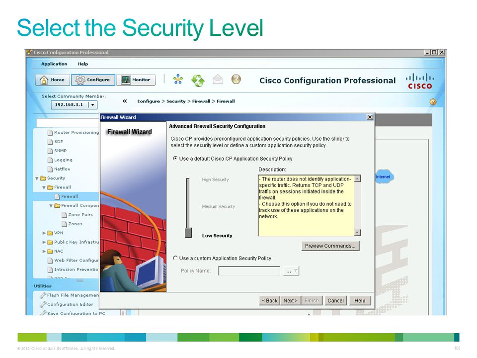 Select the Security Level