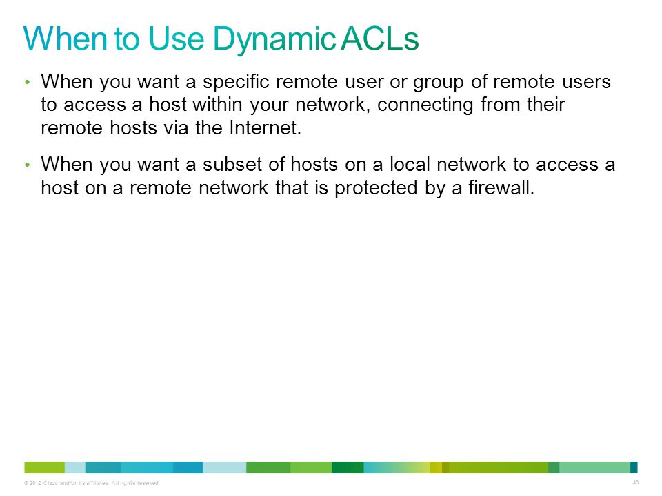 When to Use Dynamic ACLs