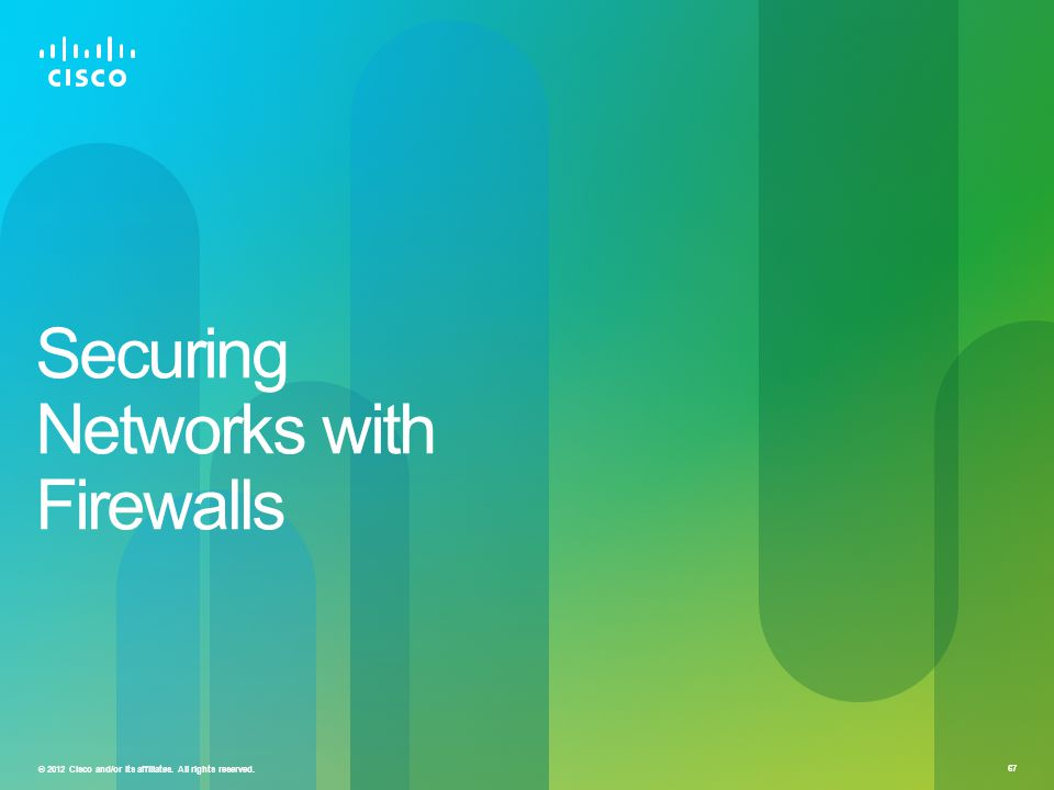 Securing Networks with Firewalls