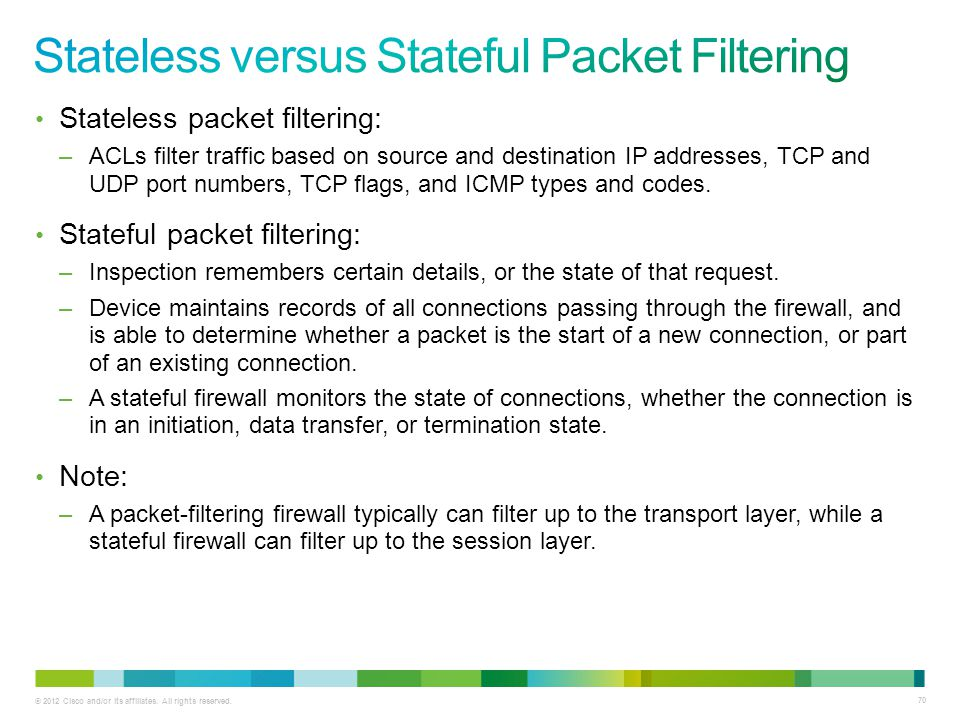 Stateless versus Stateful Packet Filtering