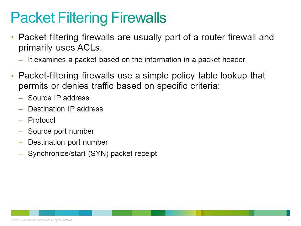 Packet Filtering Firewalls