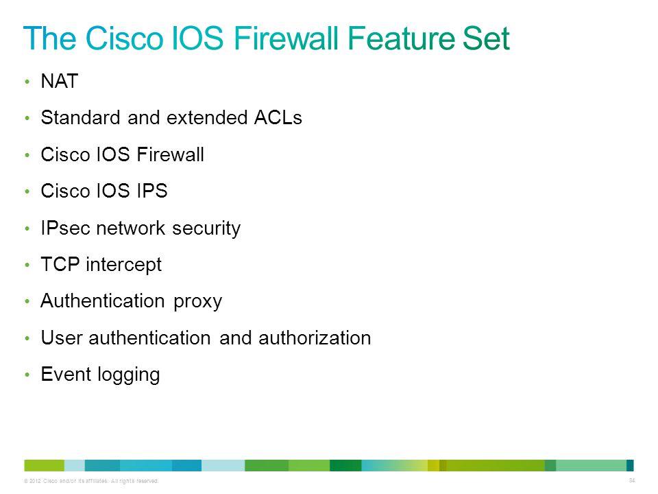 The Cisco IOS Firewall Feature Set