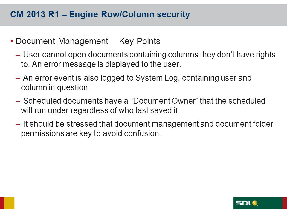 CM 2013 R1 – Engine Row/Column security