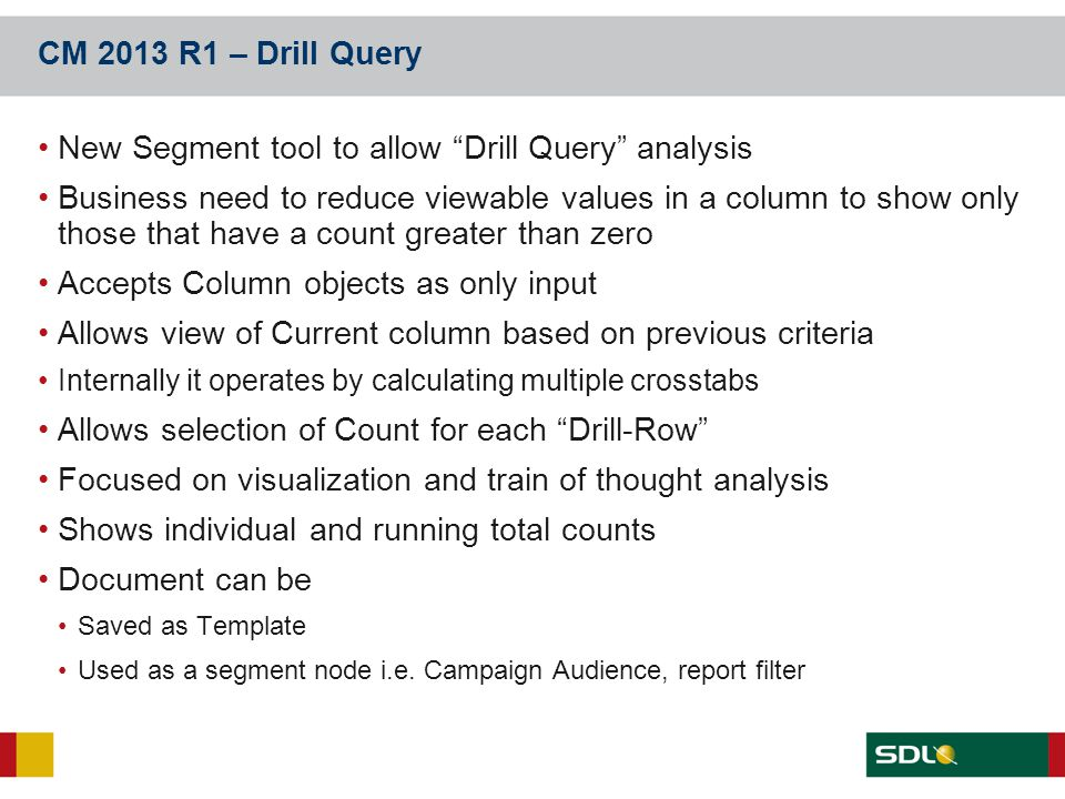 New Segment tool to allow Drill Query analysis