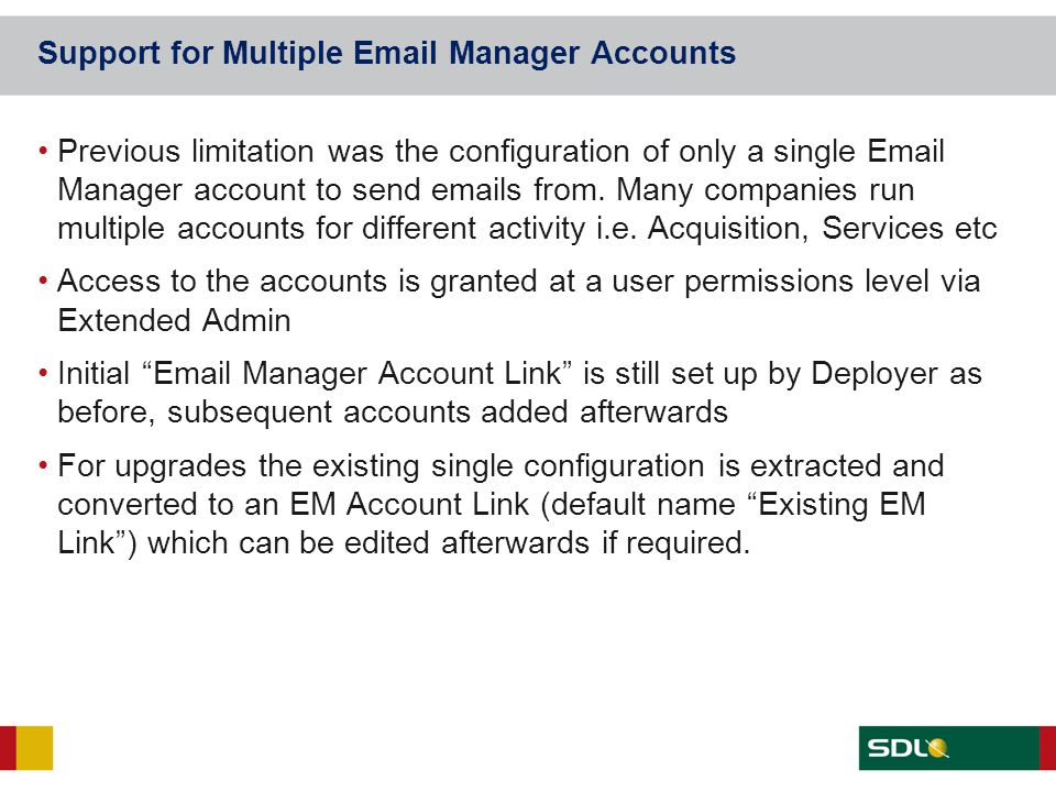 Support for Multiple Email Manager Accounts