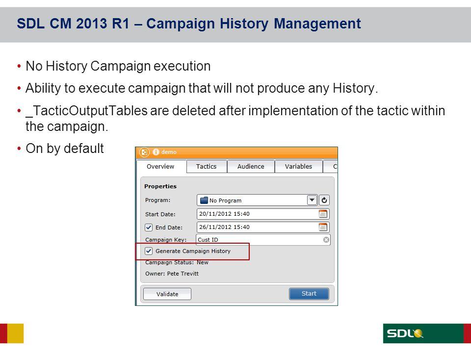 SDL CM 2013 R1 – Campaign History Management