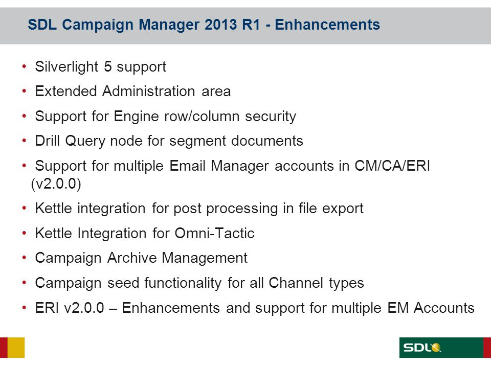 SDL Campaign Manager 2013 R1 - Enhancements