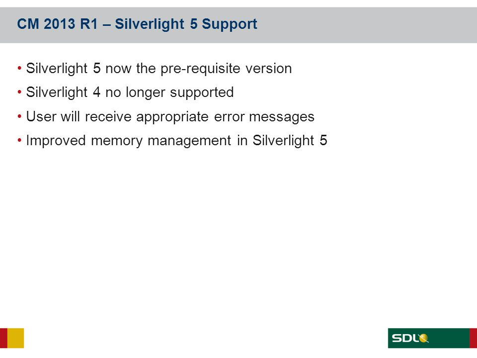CM 2013 R1 – Silverlight 5 Support